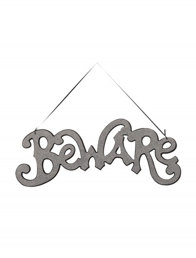 Silver Beware Cutout Sign, halloween costume (Silver Beware Cutout Sign)